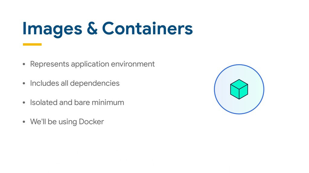Images & Containers • Represents application en...