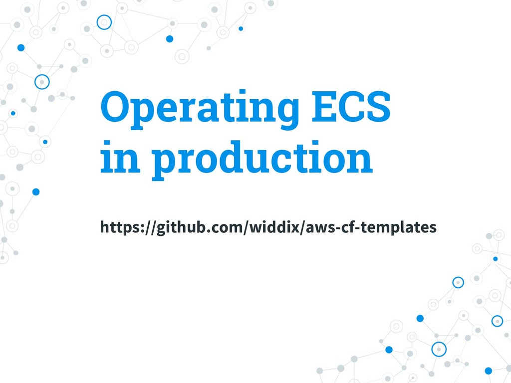 https://github.com/widdix/aws-cf-templates Oper...