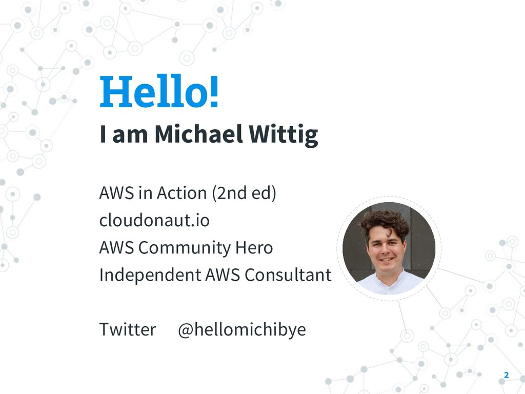 Hello! I am Michael Wittig AWS in Action (2nd e...