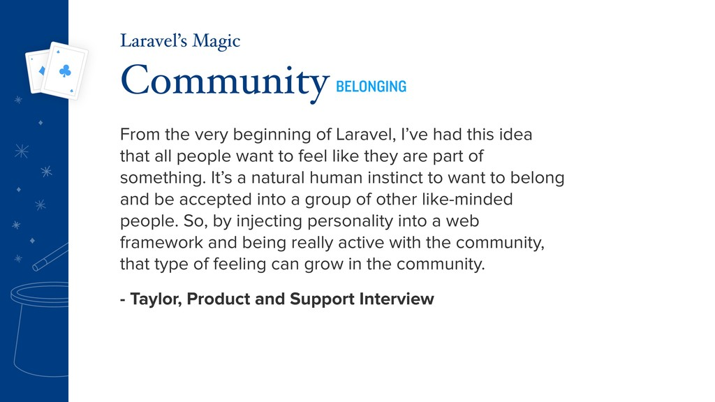 From the very beginning of Laravel, I've had th...