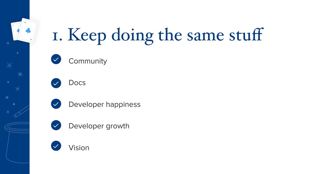Community Docs Developer happiness Developer gr...