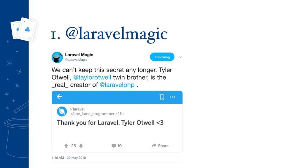 1. @laravelmagic