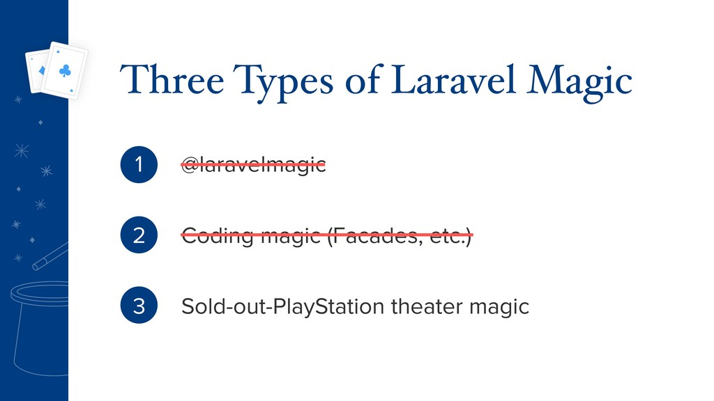 Three Types of Laravel Magic @laravelmagic Codi...