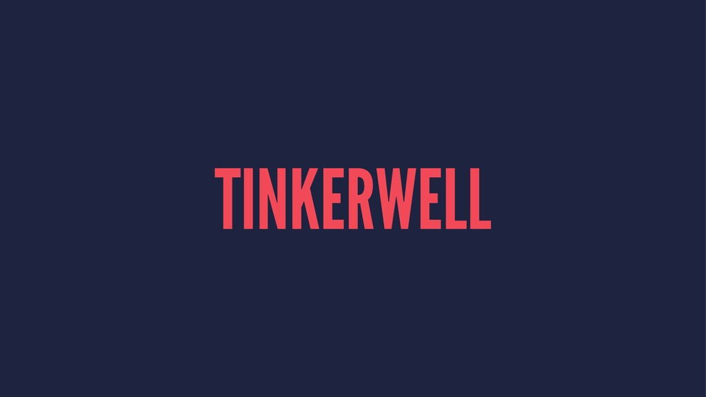 TINKERWELL