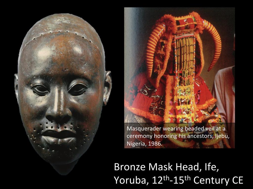 Bronze Mask Head, Ife,  Yoruba, ...