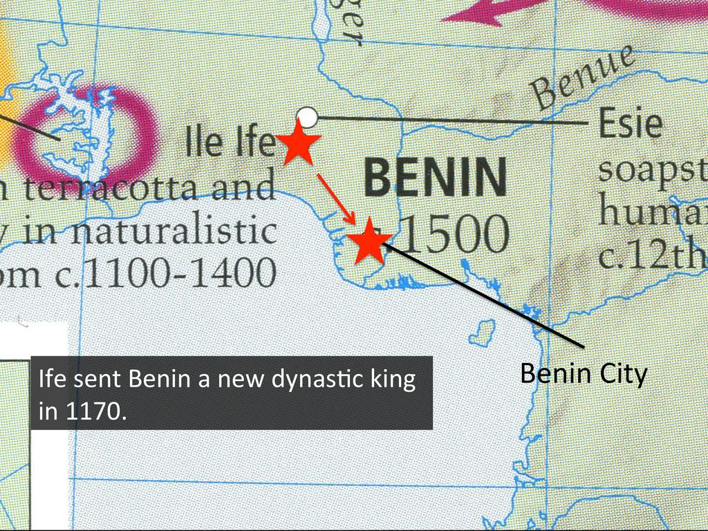 Benin City  Ife sent Benin a ...