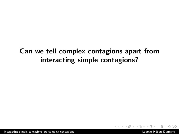 Can we tell complex contagions apart from inter...