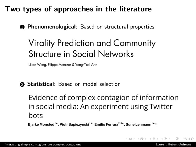Two types of approaches in the literature 1 Phe...