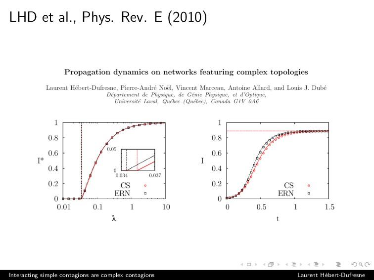 LHD et al., Phys. Rev. E (2010) Interacting sim...