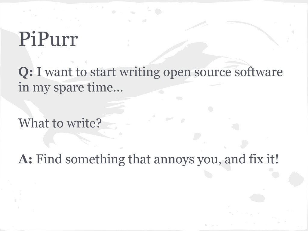 Q: I want to start writing open source software...