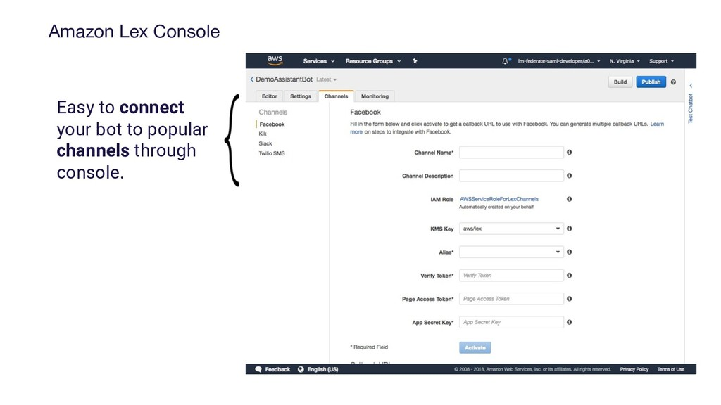 Amazon Lex Console Easy to connect your bot to ...
