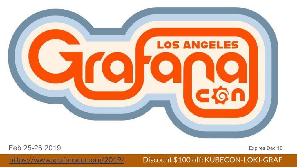 https://www.grafanacon.org/2019/ Discount $100 ...