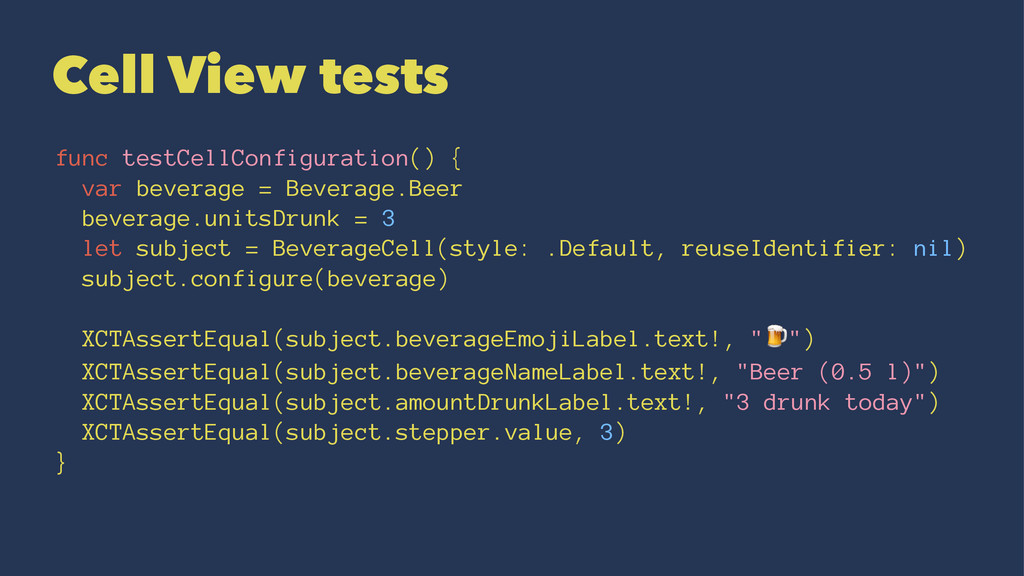 Cell View tests func testCellConfiguration() { ...