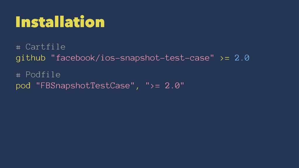 """Installation # Cartfile github """"facebook/ios-sn..."""