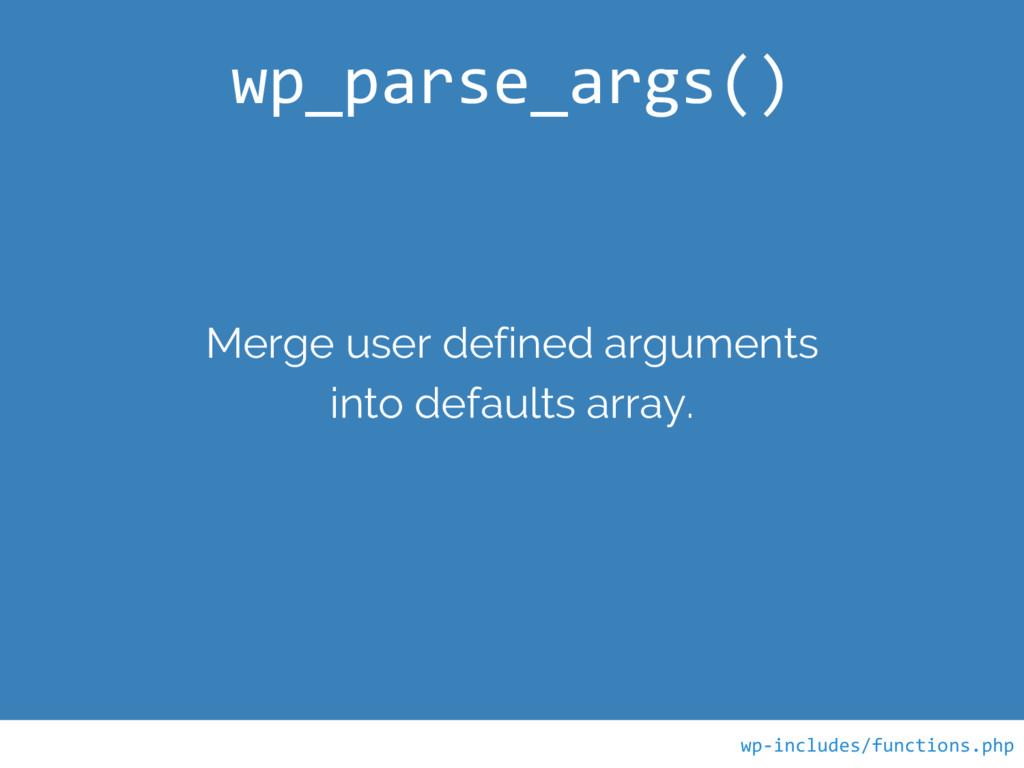 Merge user defined arguments into defaults arra...