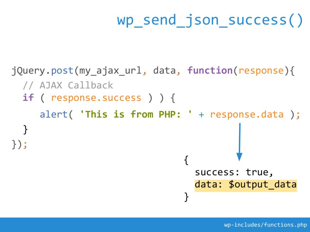 jQuery.post(my_ajax_url, data, function(respons...