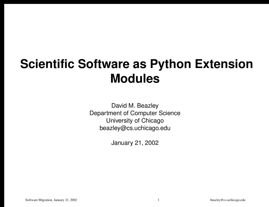 Software Migration, January 21, 2002 1 beazley@...
