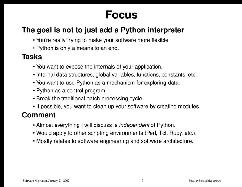 Software Migration, January 21, 2002 3 beazley@...