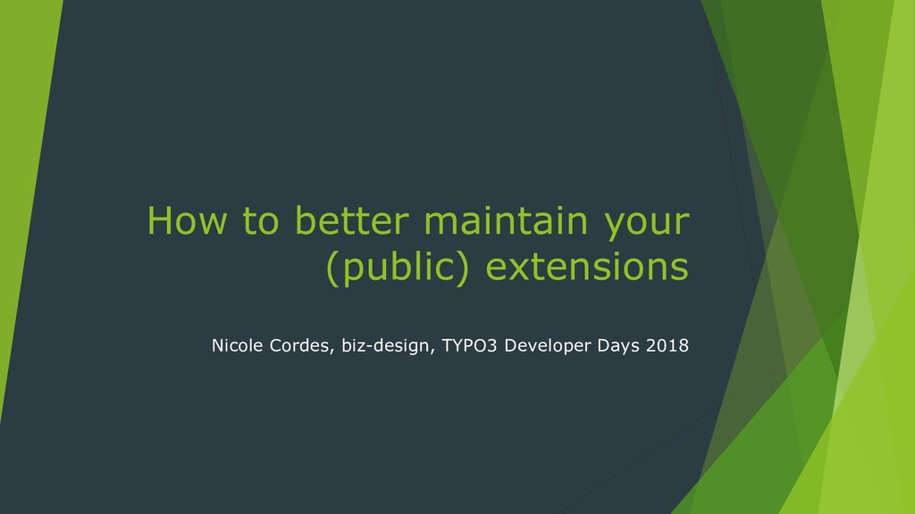 How to better maintain your (public) extensions...