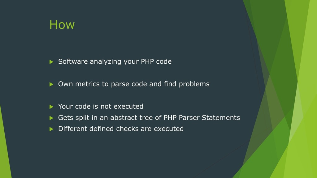 How  Software analyzing your PHP code  Own me...