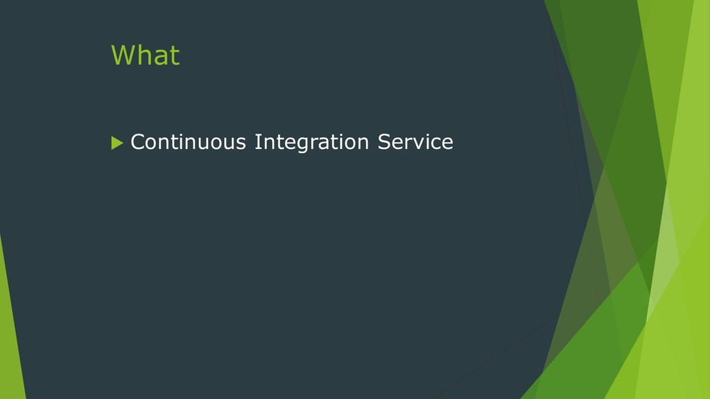 What  Continuous Integration Service