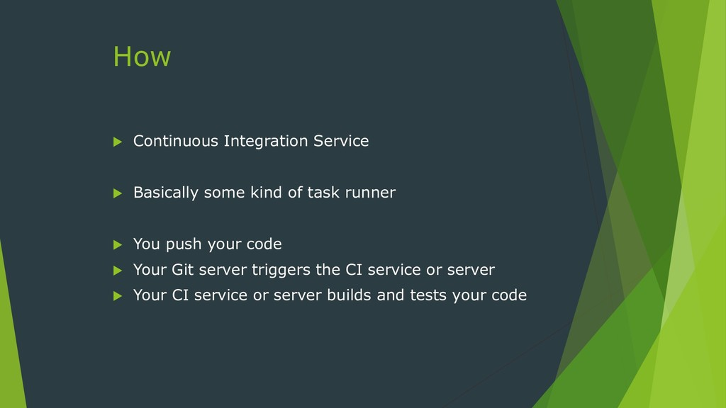 How  Continuous Integration Service  Basicall...