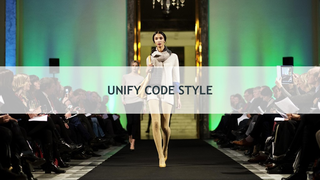 UNIFY CODE STYLE