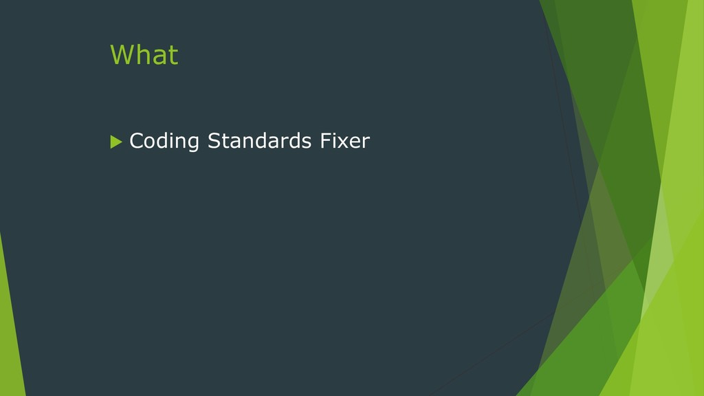 What  Coding Standards Fixer