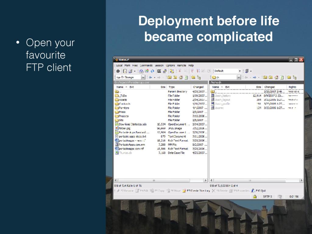 • Open your favourite FTP client Deployment b...