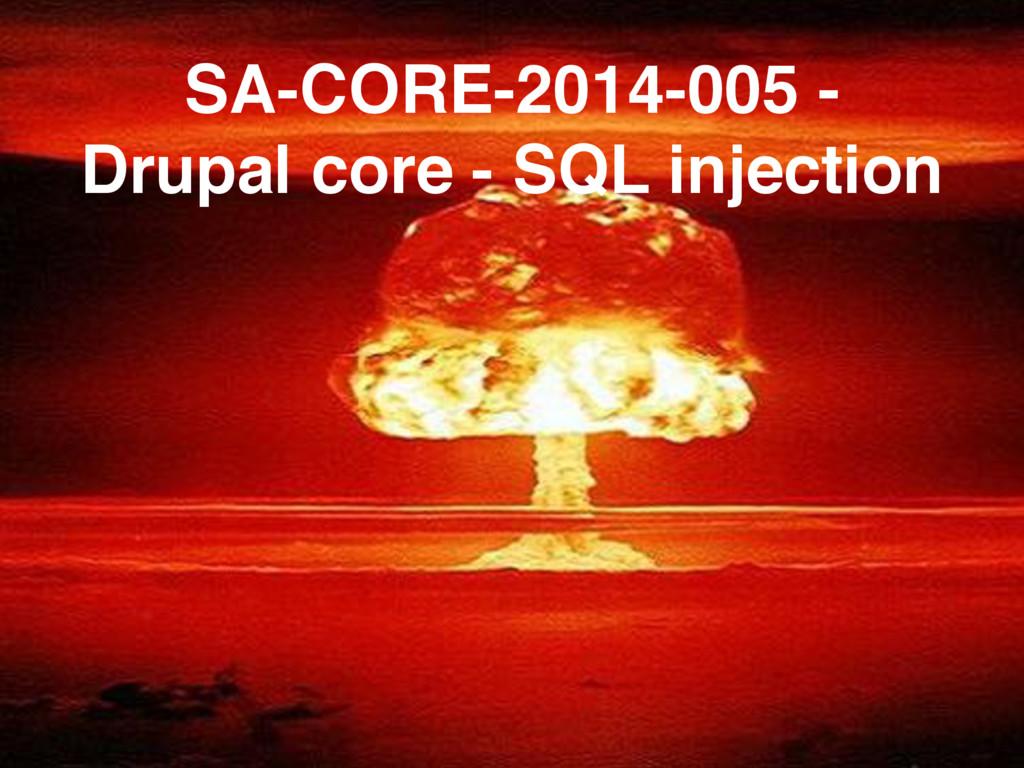 SA-CORE-2014-005 - Drupal core - SQL injection