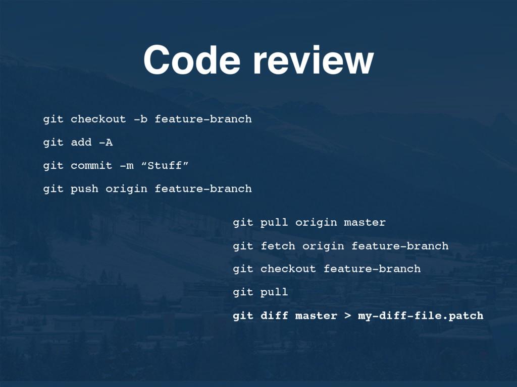Code review git pull origin master git fetch or...
