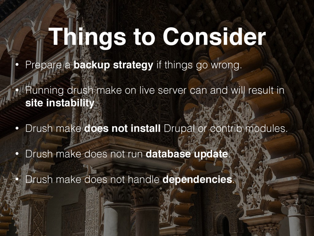 Things to Consider • Prepare a backup strategy ...