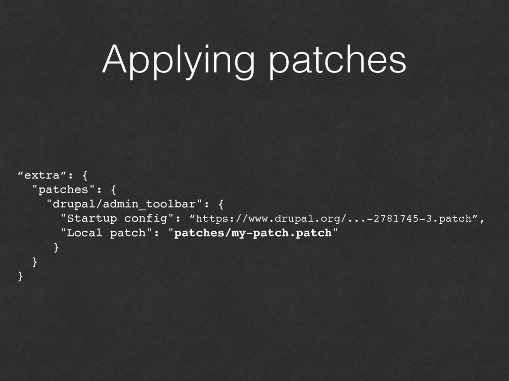 """Applying patches """"extra"""": { """"patches"""": { """"drupa..."""