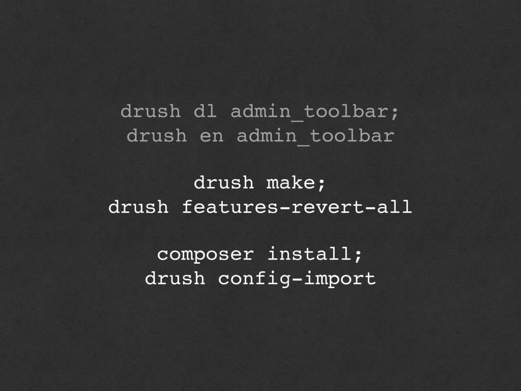 drush dl admin_toolbar; drush en admin_toolbar...