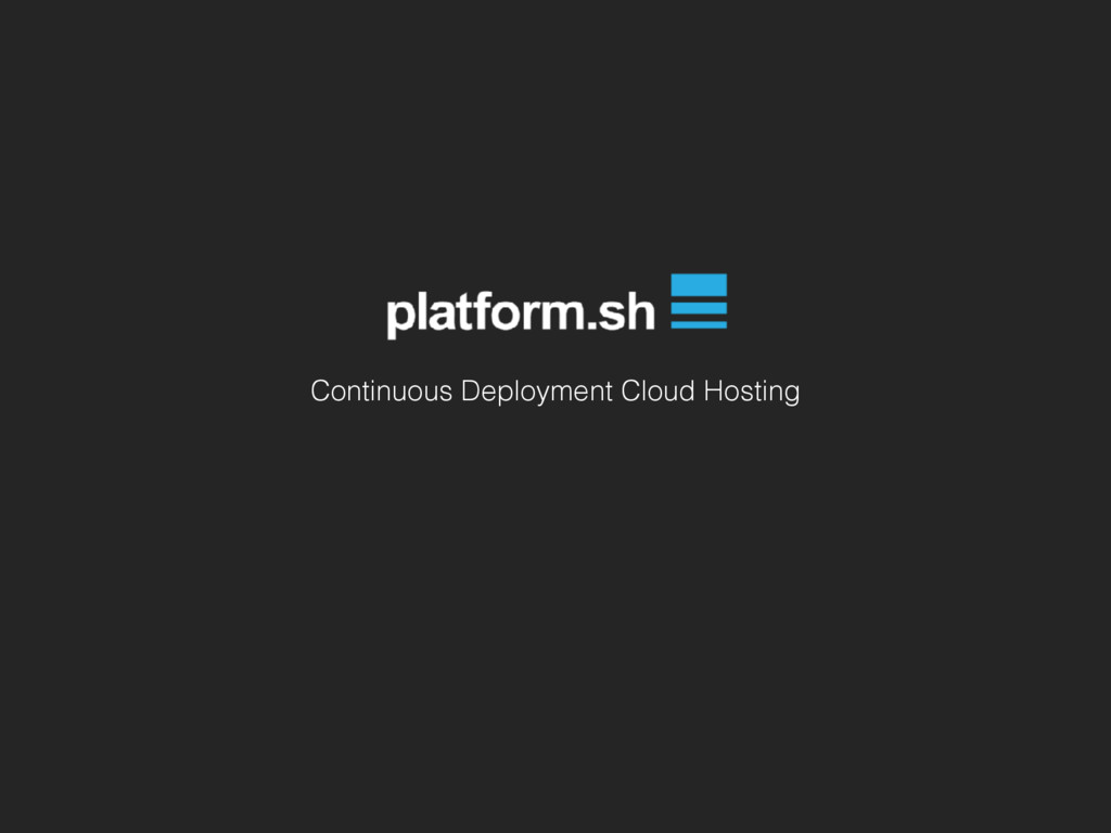 Continuous Deployment Cloud Hosting