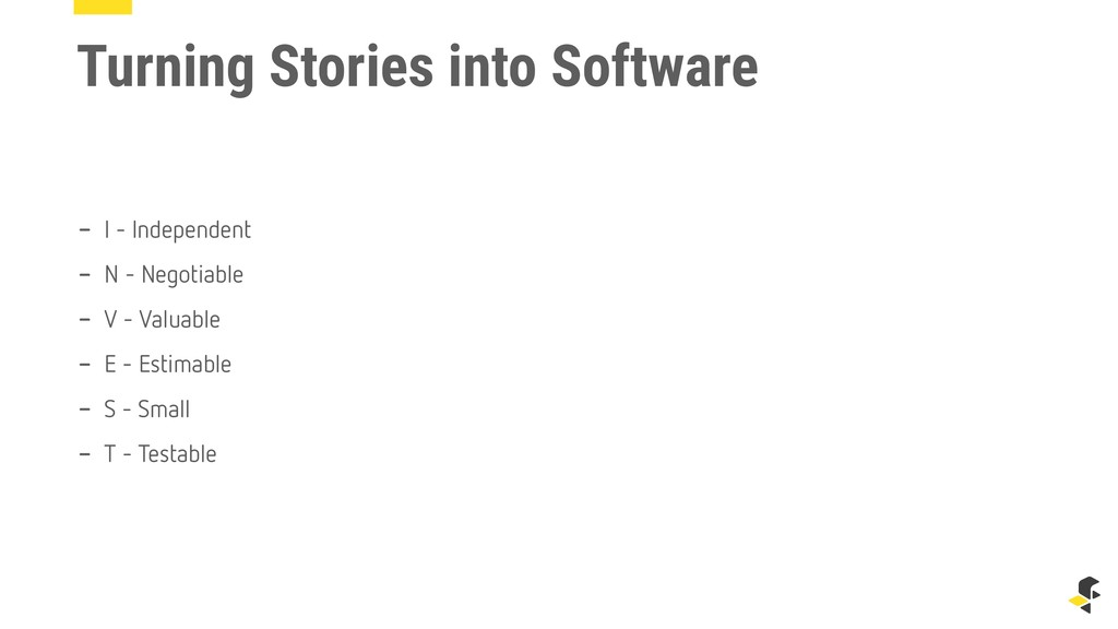 Turning Stories into Software - I - Independent...