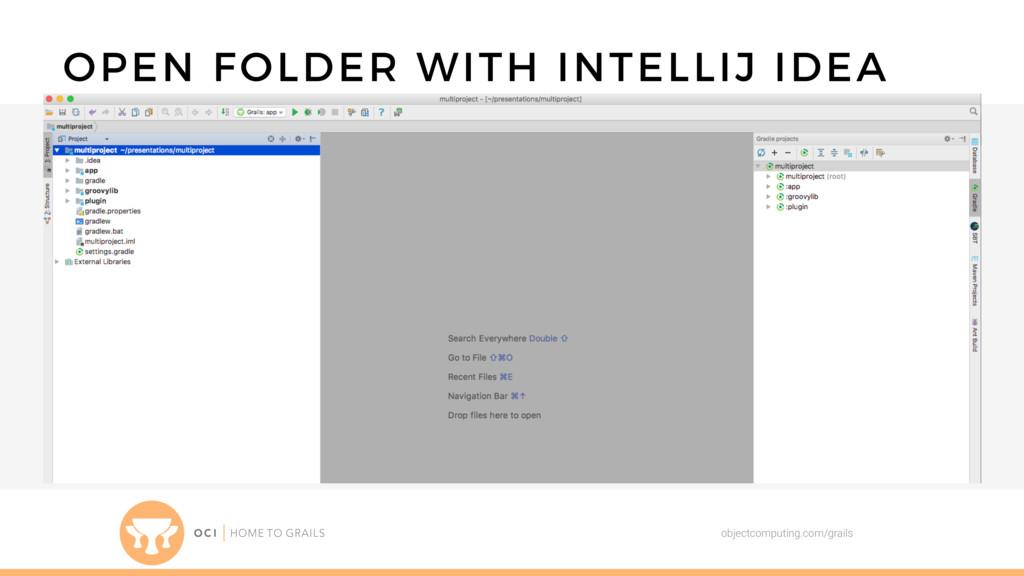 objectcomputing.com/grails OPEN FOLDER WITH INT...