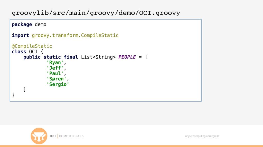 objectcomputing.com/grails groovylib/src/main/g...