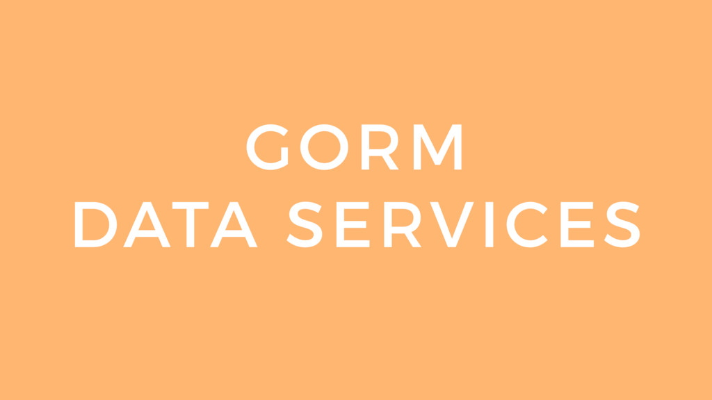 GORM DATA SERVICES