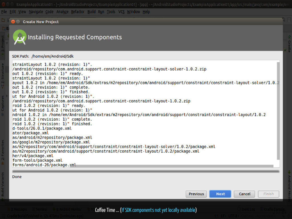 Co ee Time ... (If SDK components not yet local...