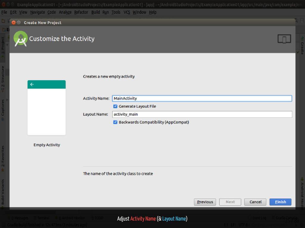Adjust Activity Name (& Layout Name) 25 / 89