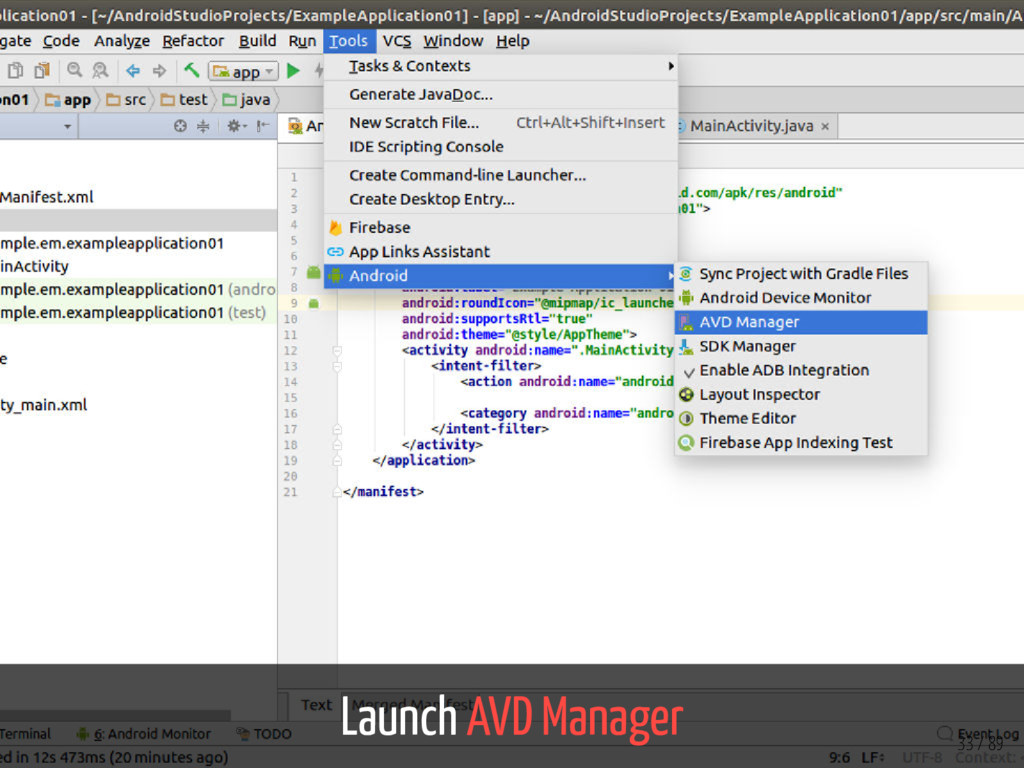 Launch AVD Manager 33 / 89
