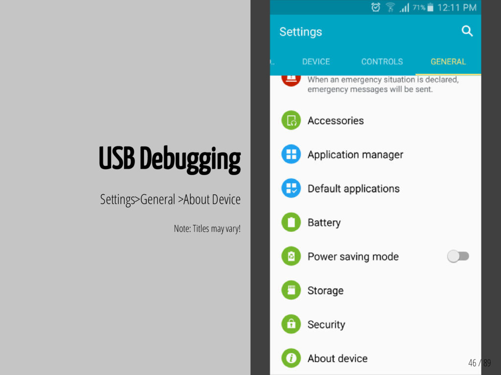 46 / 89 USB Debugging Settings>General >About D...