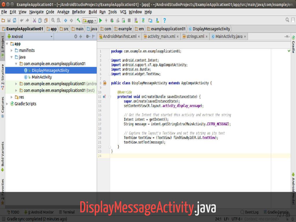 DisplayMessageActivity.java 72 / 89
