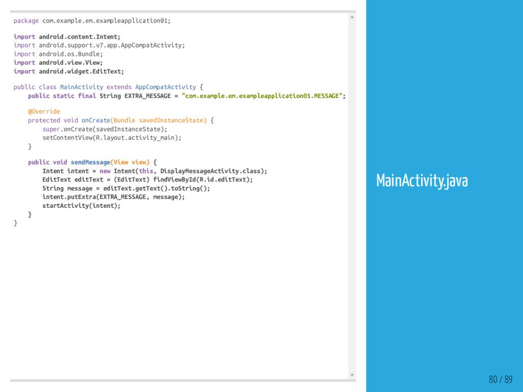 package com.example.em.exampleapplication01; im...