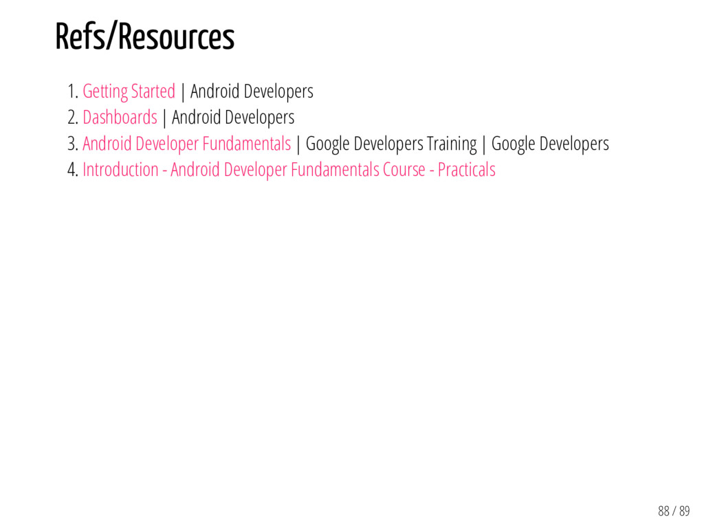 Refs/Resources 1. Getting Started | Android Dev...