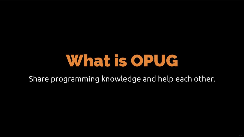What is OPUG Share programming knowledge and he...