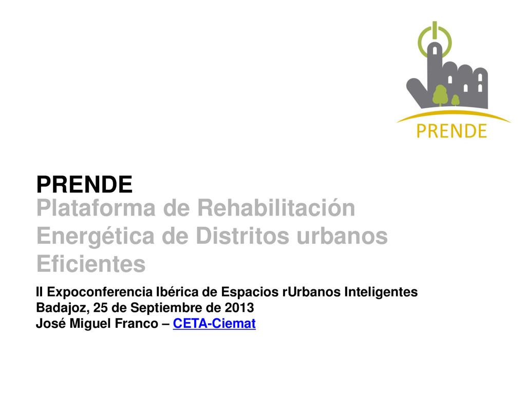 PRENDE II Expoconferencia Ibérica de Espacios r...