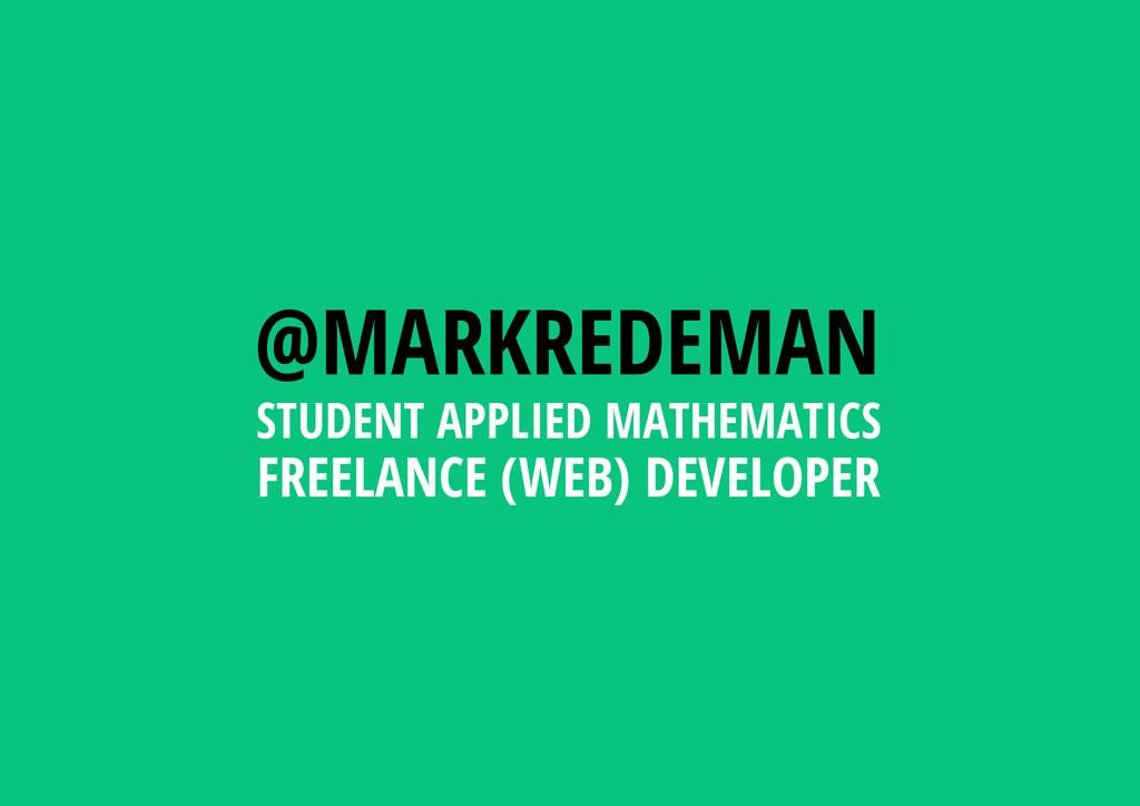 @MARKREDEMAN STUDENT APPLIED MATHEMATICS FREELA...