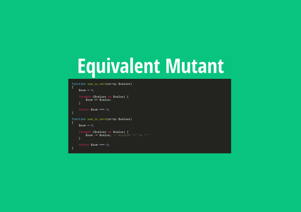 Equivalent Mutant f u n c t i o n s u m _ i s _...